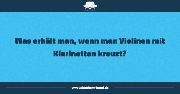 Was erhält man, wenn man Violinen mit Klarinetten kreuzt?